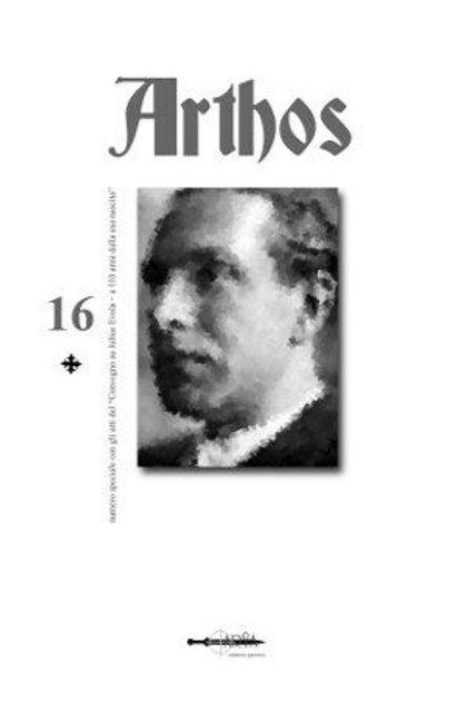 """Arthos n. 16 - Numero speciale con gli atti del """"Convegno su Julius Evola"""""""