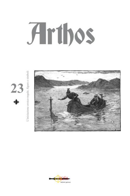 Arthos n. 23 - L'Iniziazione eroica-regale, figure e simboli.