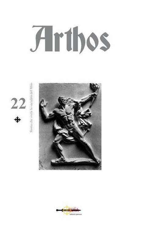 Arthos n. 22 - Storia che svela la sacralità del Mito