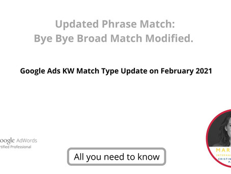 New Phrase Match: Bye Bye Broad Match Modified. Google Ads KW Match Type Update.