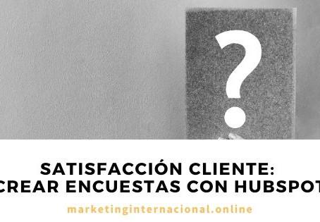 Satisfacción cliente: crear encuestas con Hubspot