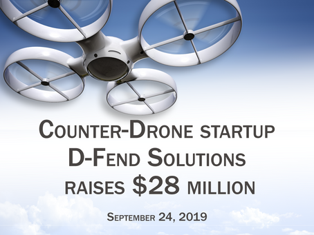 Another funding round for D-Fend Solutions!