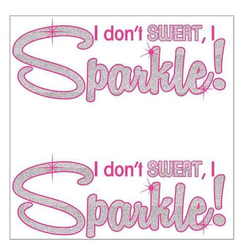 I Don't Sweat - I Sparkle