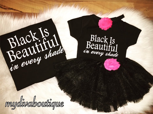 Black Is Beautiful (Mommy & Me Combo)