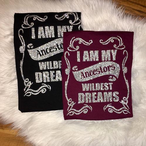 Ancestors Wildest Dreams - Final Sale