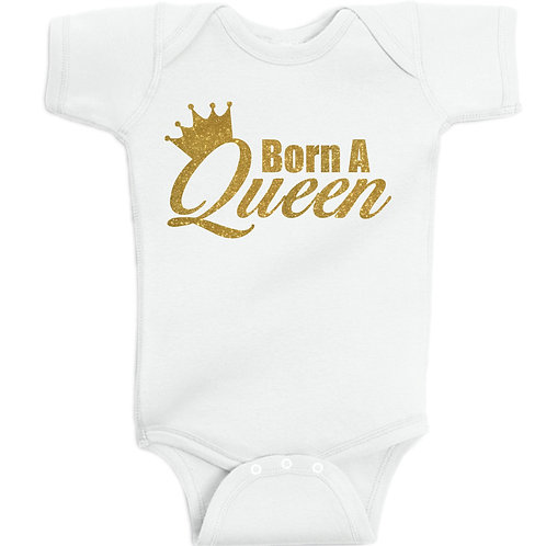 Born A Queen - Baby/Toddler