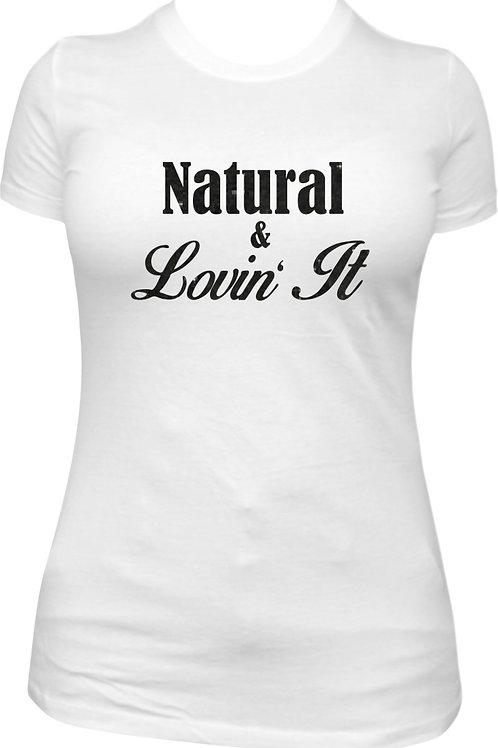 Natural & Lovin' It