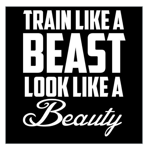 Train Like A-Beast Look Like A Beauty - White