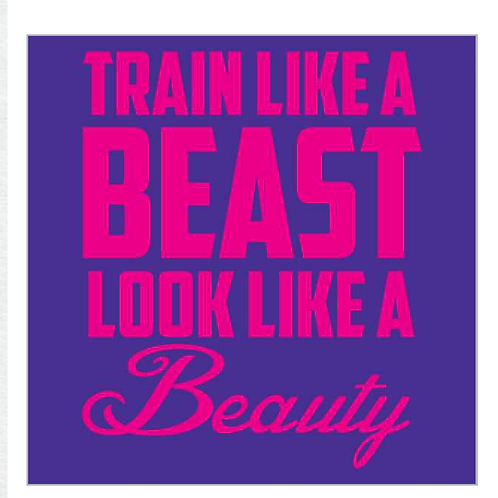 Train Like A Beast-Look Like A Beauty - Pink
