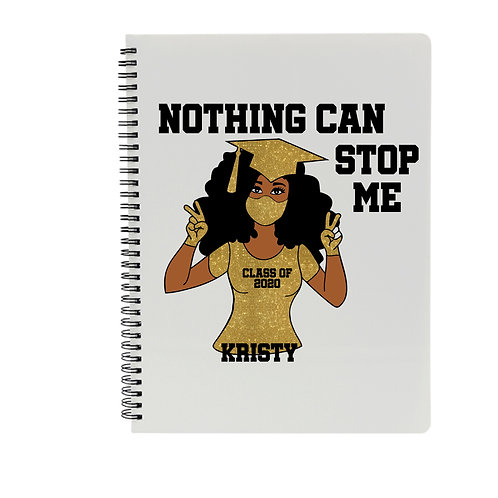 Nothing Can Stop Me Notebook