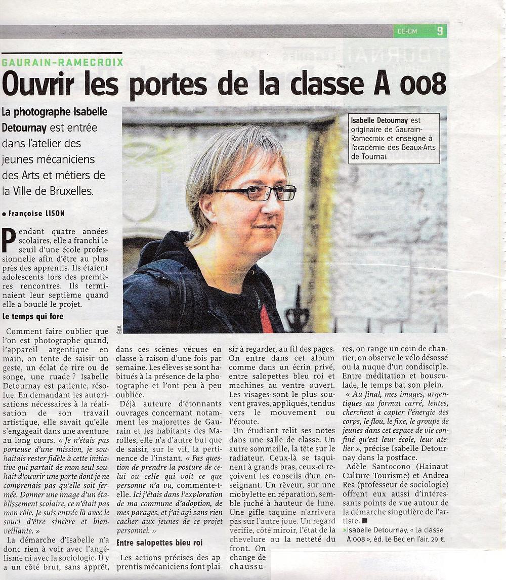 Ce fut une dicussion simple et franche, Françoise Lison a une qualité d'écoute assez exceptionnelle.