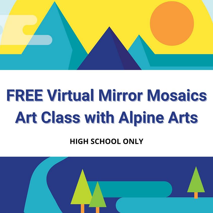 FREE Virtual Mirror Mosaics Art Class with Alpine Arts