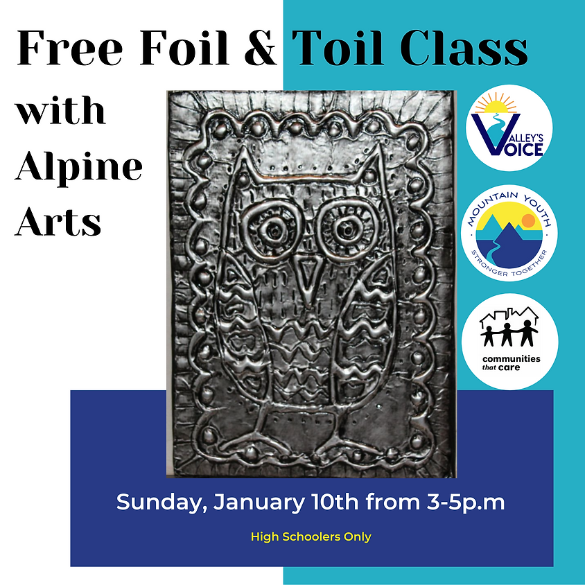FREE Virtual Foil & Toil Art Class with Alpine Arts