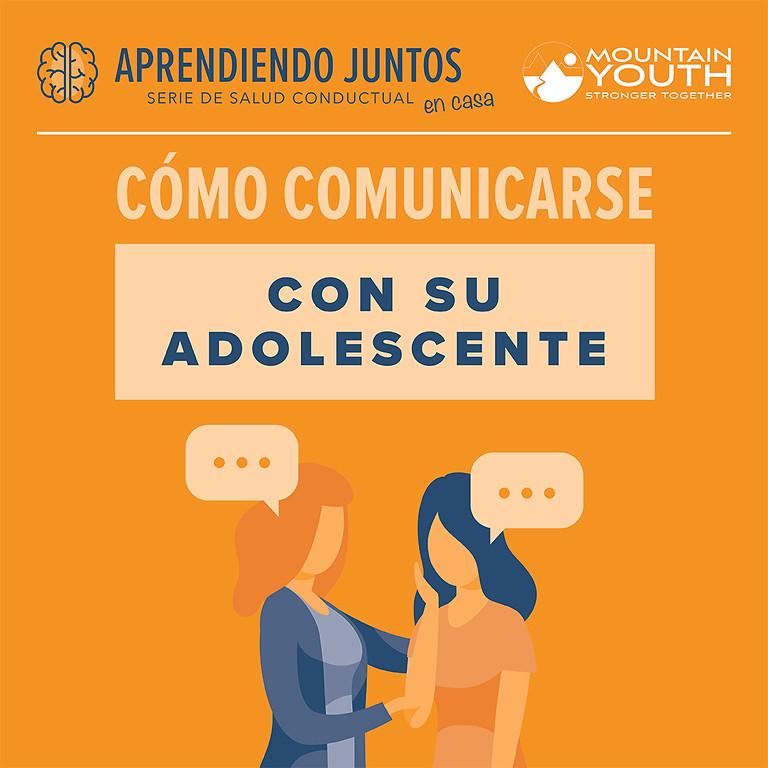 CÓMO COMUNICARSE CON SU ADOLESCENTE