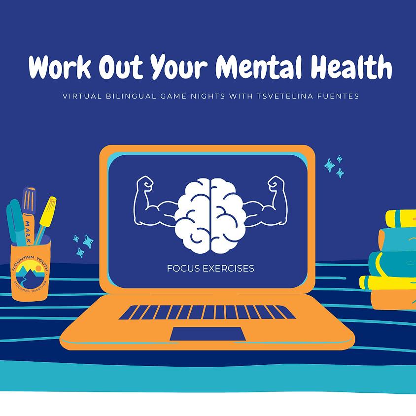 Ejercita Tu Salud Mental | Work Out Your Mental Health