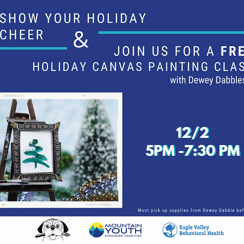 FREE Virtual Holiday Canvas Painting Class with Dewey Dabbles in Art