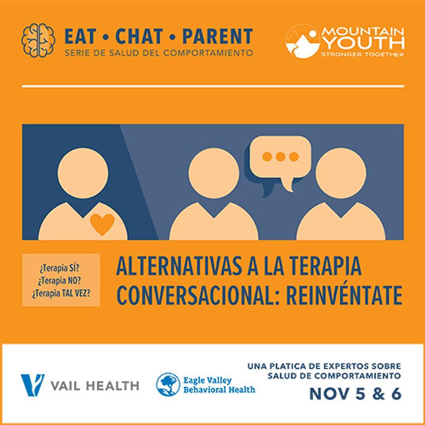 EAT CHAT PARENT: Rebuild Yourself VS. Talk Therapy  ~ en Español, English interpretation
