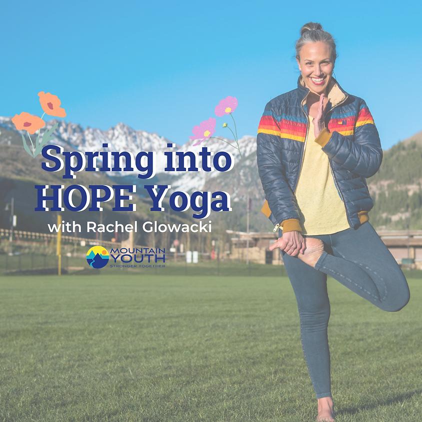 Spring Into Hope Yoga with Rachel Glowacki