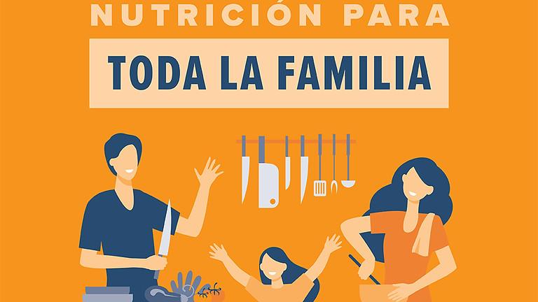 Nutrición para toda la familia