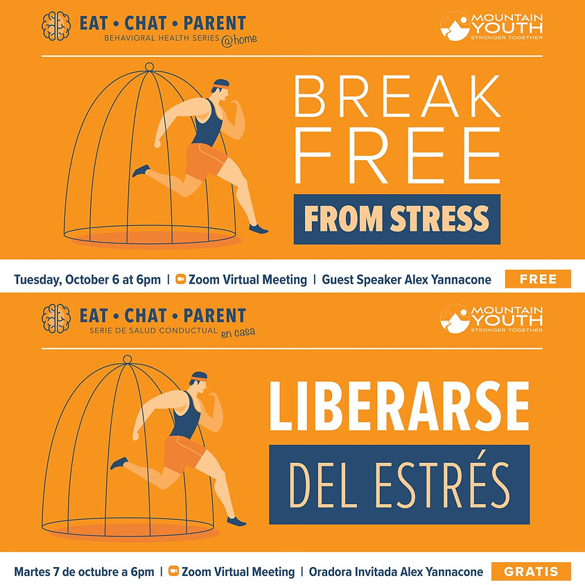 Break Free From Stress | Eat Chat Parent
