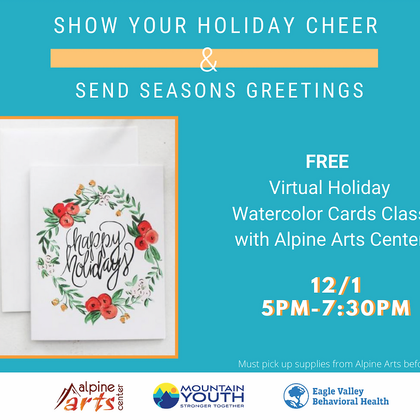 FREE Virtual Holiday Watercolor Cards Class with Alpine Arts Center