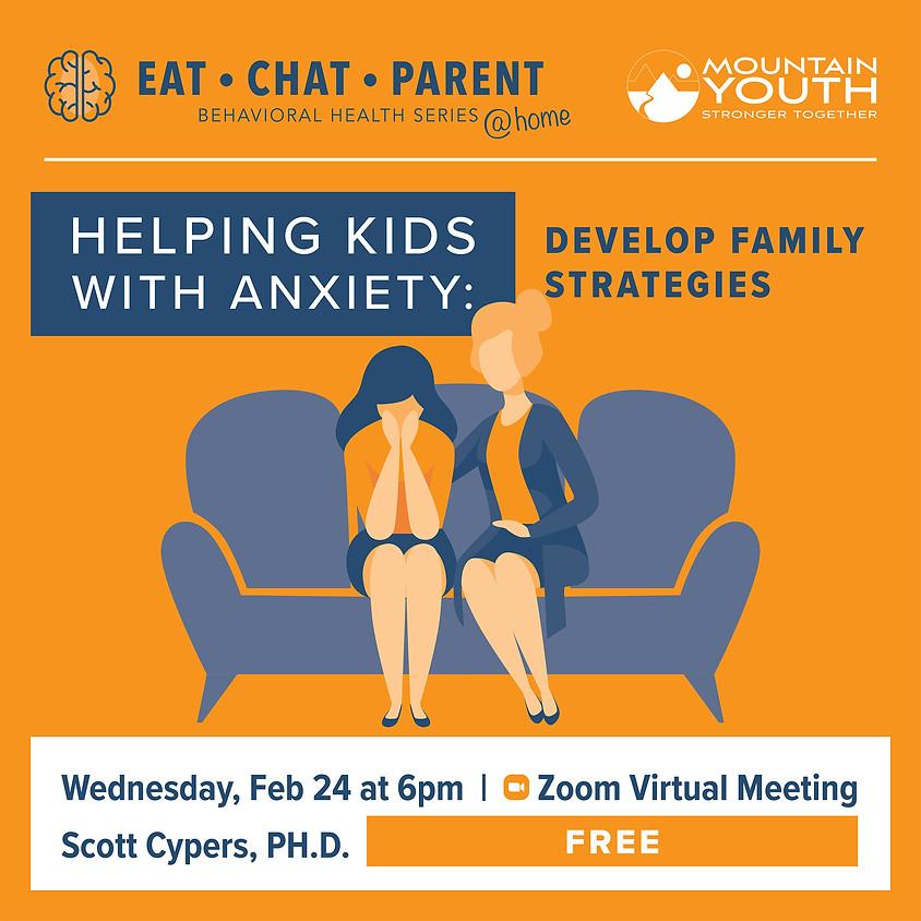 Kids & Anxiety: Strategies to Help
