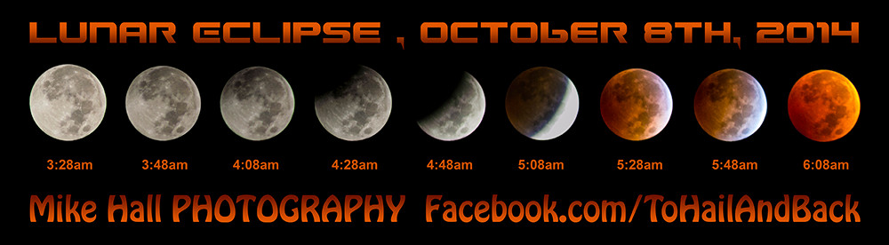 Mike Hall Lunar Eclipse Stages 10-8-14.jpg