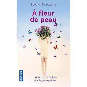 """""""A fleur de peau"""""""