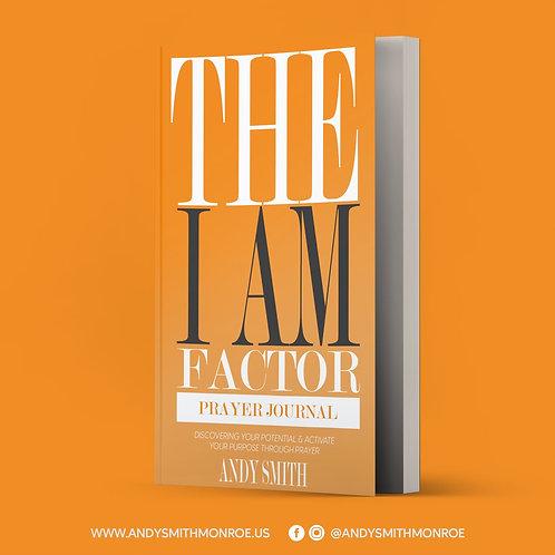 """The """"I AM"""" Factor Prayer Journal"""