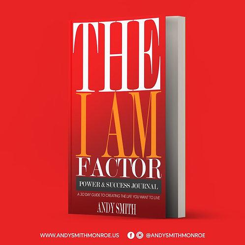 """The """"I AM"""" Factor Power & Success Journal"""