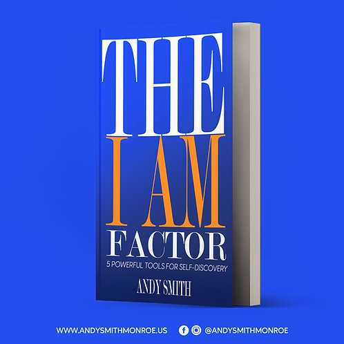 """The """"I AM"""" Factor: Five Powerful Tools to Self-Discovery"""