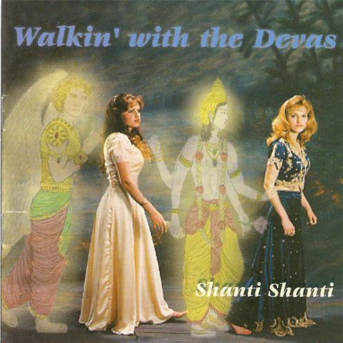 Walking With The Devas