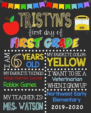 Tristyns 1st grade school sign.jpg