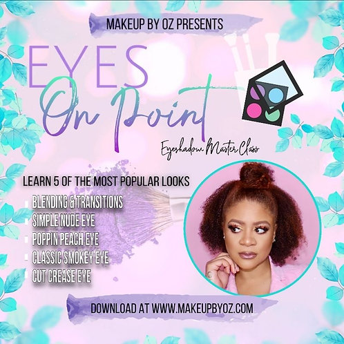 Eyes On Point! Eyeshadow Masterclass