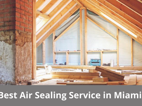 Best Air Sealing Service in Miami