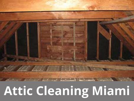 Attic Cleaning Miami