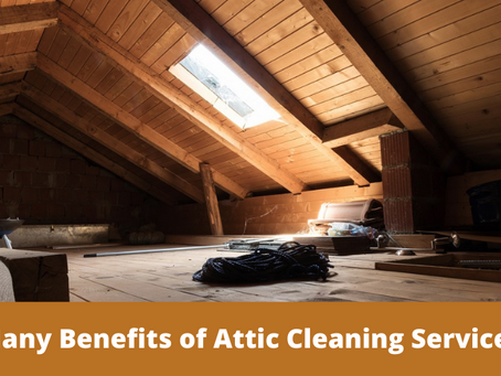 The Many Benefits of Attic Cleaning Services