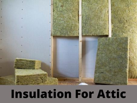 Insulation For Attic