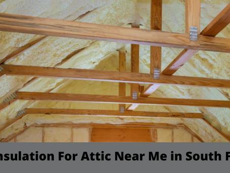 Insulation For Attic Near Me in South FL