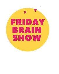 friday brain show logo .jpg
