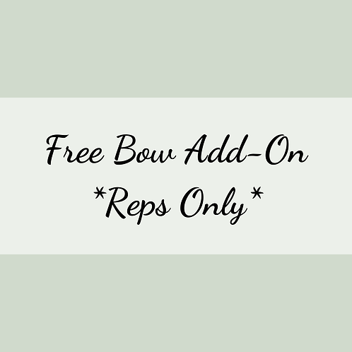 Free Bow Add-On *Reps Only*