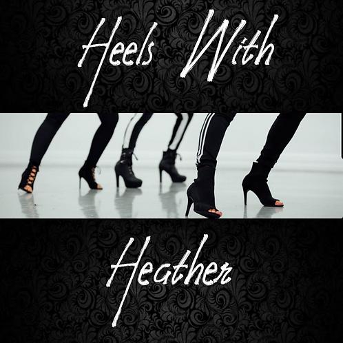 Heels with Heather Workshop 10.23.20