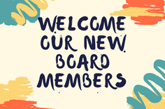 Welcome new board members and thank you to Jen and Claude