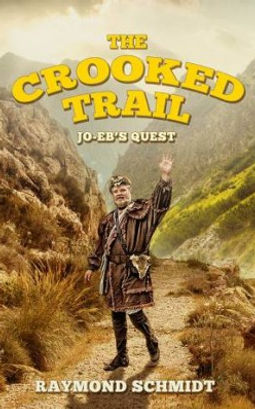 Jo-Eb's Quest: Book 3 - The Crooke Trail Image