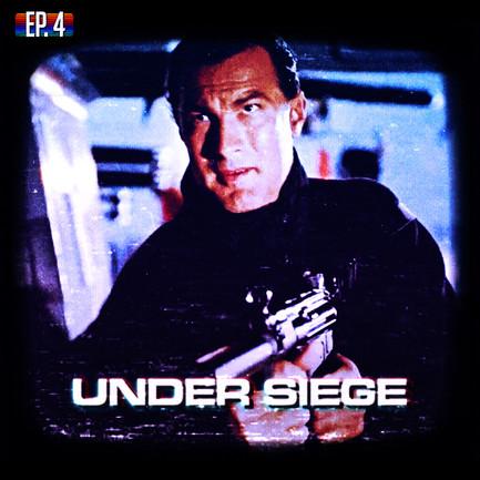 EP04 - Under Siege