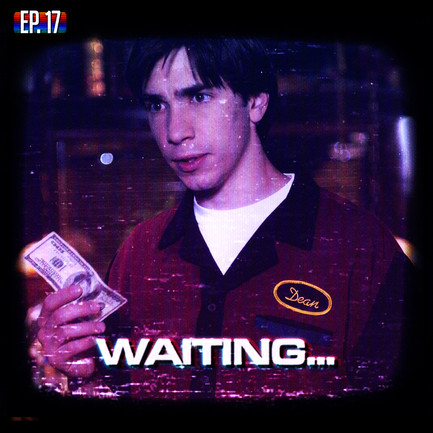 EP17 - Waiting