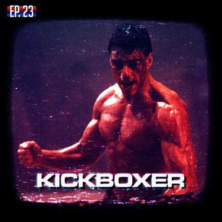 EP23 - Kickboxer