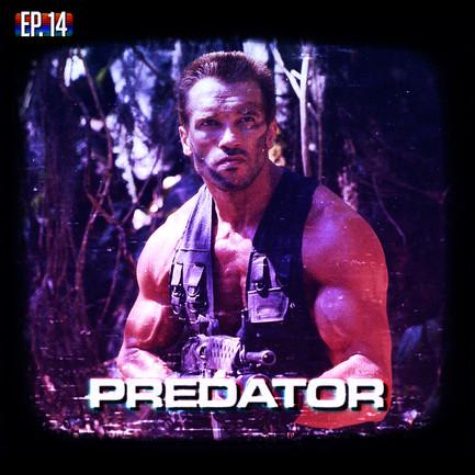 EP14 - Predator