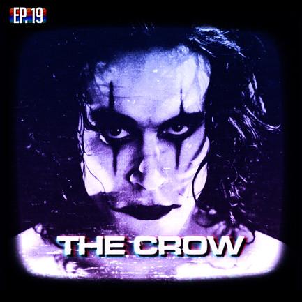 EP19 - The Crow
