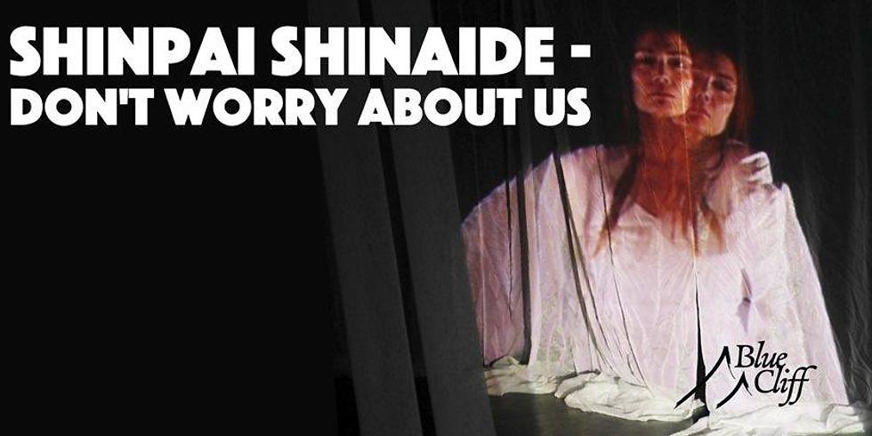 BLUE CLIFF - SHINPAI SHINAIDE